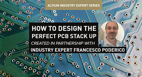 How To Design the Perfect PCB Stack Up With Altium Designer