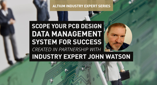 Scope Your PCB Design Data Management System for Success