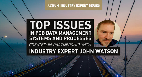 Top Issues in PCB Data Management Systems and Processes