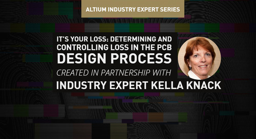 It's Your Loss: Determining And Controlling Loss In The PCB Design Process
