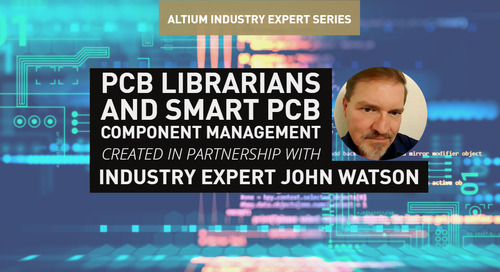 PCB Librarians and SMART PCB Component Management