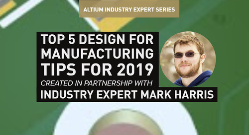 Top 5 Design For Manufacturing Tips for 2019