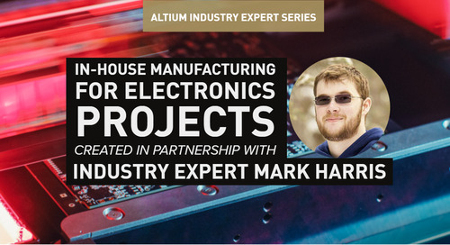 In-House Manufacturing for Electronics Projects