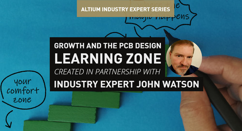 Growth and the PCB Design Learning Zone