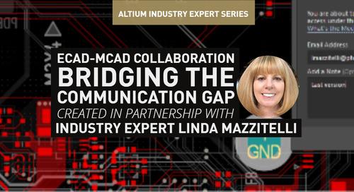 ECAD-MCAD Collaboration -  Bridging the Communication Gap
