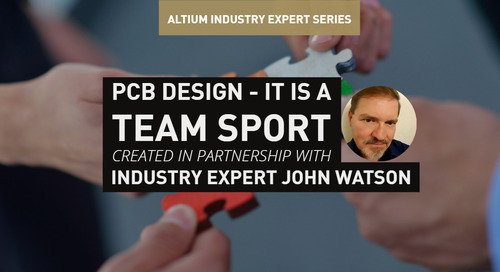 PCB Design - It is a Team Sport