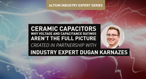 Ceramic Capacitors - Why Voltage and Capacitance Ratings Aren't the Full Picture
