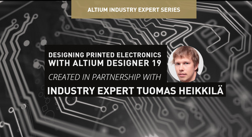 Designing Printed Electronics with Altium Designer 19
