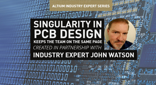 Singularity in PCB Design Keeps the Team On the Same Page