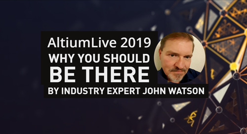 AltiumLive Why You Should Be There
