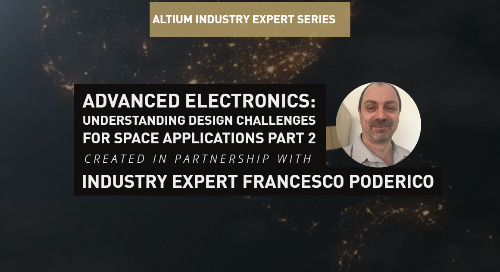 Advanced Electronics: Understanding Design Challenges For Space Applications Part 2