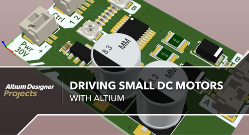 Driving Small DC Motors With Altium