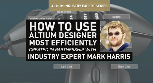 How to Use Altium Designer Most Efficiently