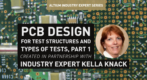 PCB Design For Test—Test Structures And Types Of Tests, Part 1