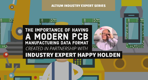 The Importance of Having A Modern PCB Manufacturing Data Format