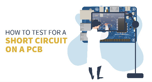 How to Test for a Short Circuit on a PCB