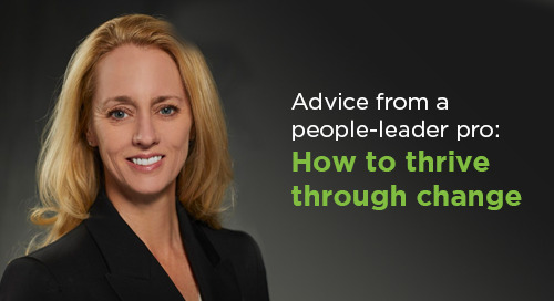 Advice from a people-leader pro: How to thrive through change