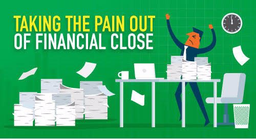 Infographic: Take the Pain Out of Financial Close Management