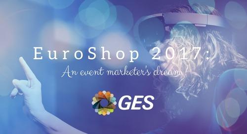 EuroShop 2017: An event marketer's dream