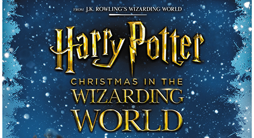 """Christmas in the Wizarding World,"" a New Harry Potter™-Themed Holiday Experience, to Premiere Fall 2017"