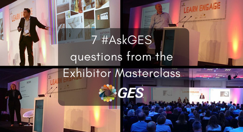 7 #AskGES questions from the Exhibitor Masterclass