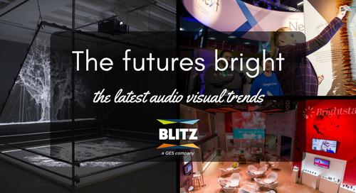 The future's bright - the latest audio visual trends