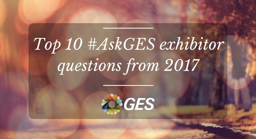 Top 10 #AskGES exhibitor questions from 2017