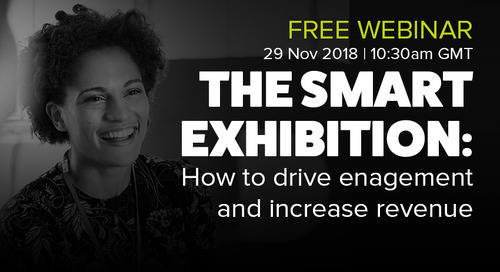 [Upcoming Webinar] The Smart Exhibition: How to drive engagement and increase organiser revenue