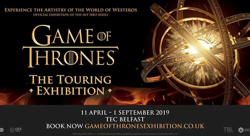 Winter is coming…  GAME OF THRONES™: THE TOURING EXHIBITION is coming to Belfast