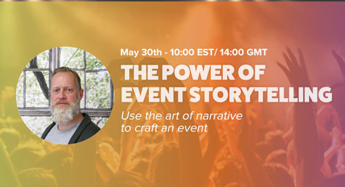 [Upcoming Webinar] THE POWER OF EVENT STORYTELLING | May 30th