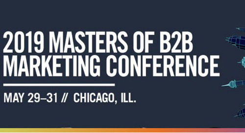 2019 ANA Masters of B2B Marketing Conference | May 29-31st