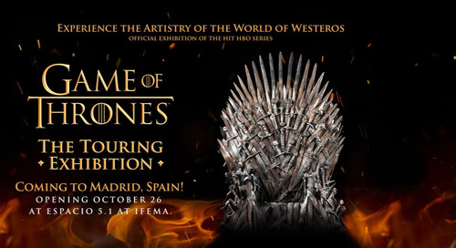 GAME OF THRONES™: THE TOURING EXHIBITION ARRIVES IN MADRID