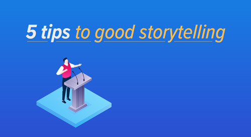 Five Tips to Good Storytelling [Infographic]