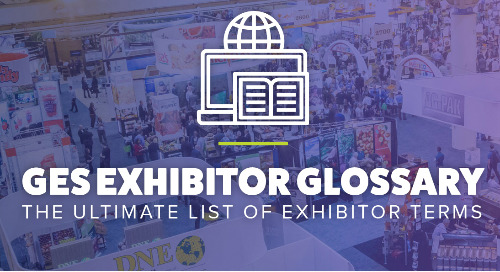 Exhibitor Glossary: The Ultimate List of Exhibitor Terms