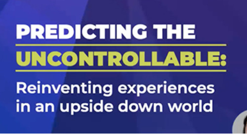 Predicting the Uncontrollable and Reinventing Live Experiences in an Upside Down World [Webinar]