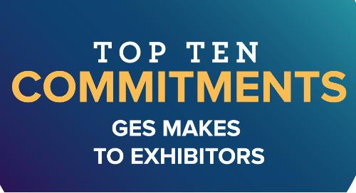 Top Ten Commitments GES Makes to Exhibitors