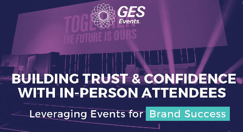 Building Trust & Confidence with In-person Attendees [Infographic]