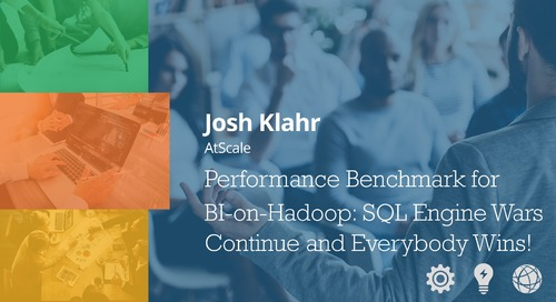 Performance Benchmark for BI-on-Hadoop - Josh Klahr