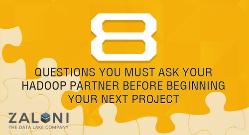 8 Questions To Ask Before Your Next Hadoop Data Management Project