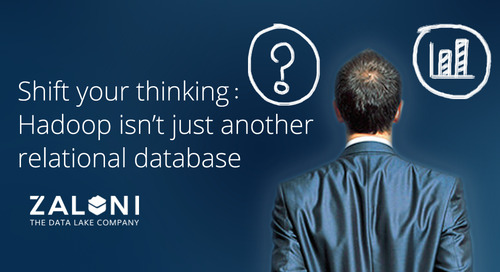 Shift your thinking: Hadoop isn't just another relational database