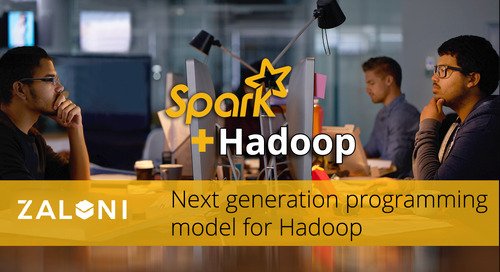 Spark: The next generation programming model for Hadoop