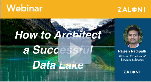 How to Architect a Successful Data Lake