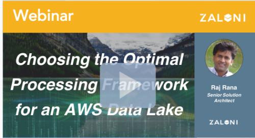 Choosing the Optimal Processing Framework for an AWS Data Lake
