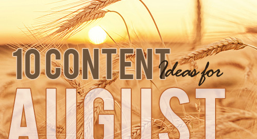 10 August Content Ideas for Your Agency