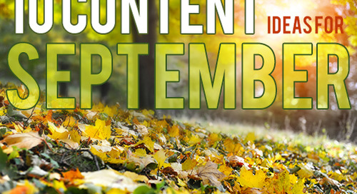 Write This Down: 10 Content Ideas for September