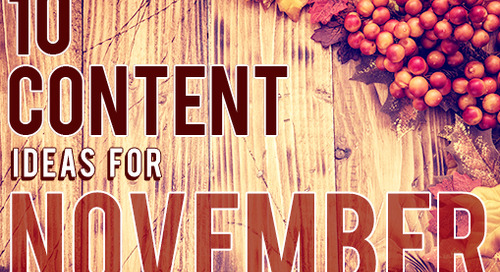 10 New Content Ideas for November