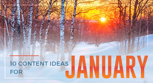 Get a Fresh Start with 10 Content Ideas for January