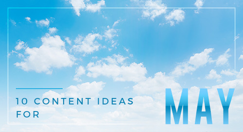 Step into Spring with 10 Content Ideas for May