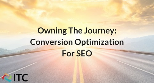 Owning The Journey: Conversion Optimization For SEO