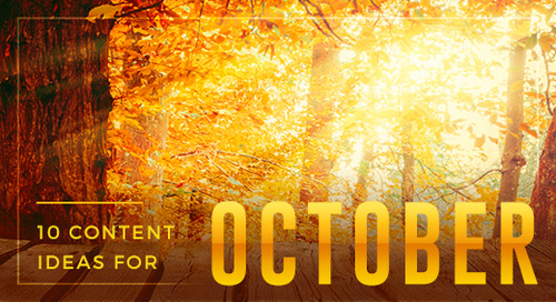 10 Seasonal Content Ideas for October